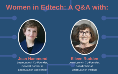 Women in Edtech: A Q&A with LearnLaunch Co-Founders Jean Hammond and Eileen Rudden