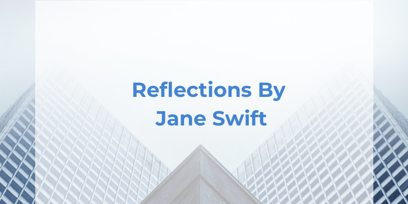 reflections by jane swift